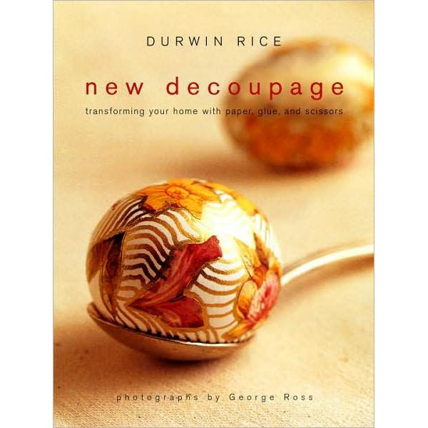 harga New Decoupage: Transforming Your Home with Paper Glue and Scissors (Paperback ) elevenia.co.id