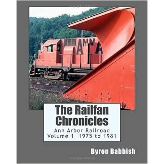 harga The Railfan Chronicles, Ann Arbor Railroad 1975 to 1981 elevenia.co.id