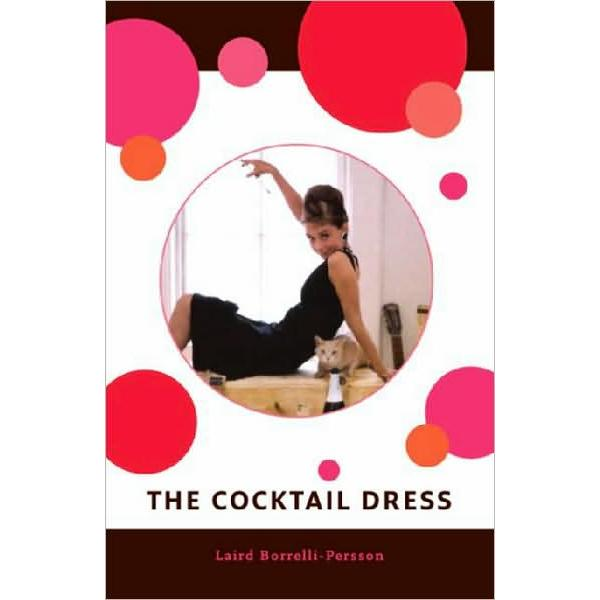 harga The Cocktail Dress (Hardcover) Whether a lilac damask sheath trimmed in marabou, elevenia.co.id