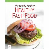 [Xivan] The Family Kitchen HEALTHY FAST-FOOD Recipe Book