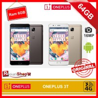 ONEPLUS 3T 64GB RAM 6GB 16MP - BNIB - Original 100%