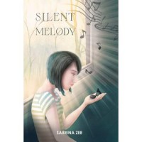 Silent Melody by Sabrina Zee