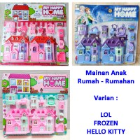 Mainan Rumah Anak My Happy Home - LOL - FROZEN - HELLO KITTY