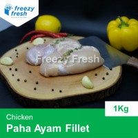 Paha Ayam Fillet (chicken thighs Fillet) - Boneless Tanpa Kulit 1000 Gram