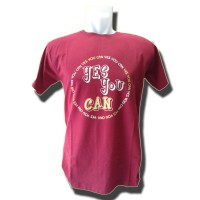 Distro Quality & Size MCD Maroon Model Yes You Can (Cotton Combed 24S)