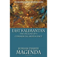 East Kalimantan: The Decline of a Commercial Aristocracy (Paperback)