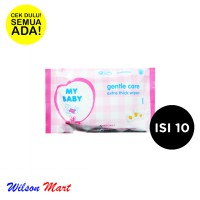 MY BABY GENTLE CARE EXTRA THICK WIPES CHAMOMILE ISI 10 SHEETS TISU BASAH