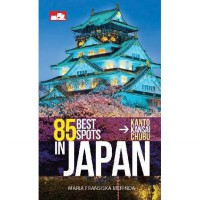 [SCOOP Digital] 85 Best Spots in Japan by Maria Fransiska Merinda
