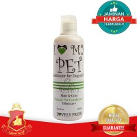 I Love My Pet Natural Conditioner Concentrate 1:32 Anjing Kucing Hewan