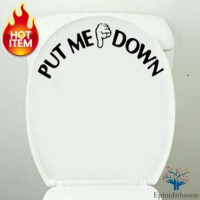Stiker Sticker Toilet WC Kamar mandi (Put Me Down)