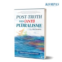 Post-Truth dan (Anti) Pluralisme