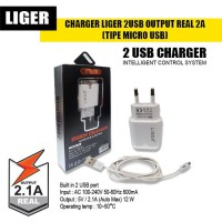 CHARGER LIGER 2USB OUTPUT REAL 2A (TIPE MICRO USB)