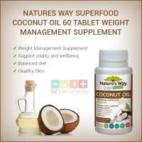 Natures Way SuperFood Coconut Oil 60 Tblt Weight Management Suplemen