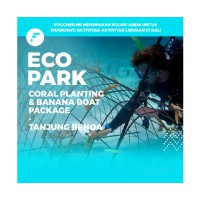 Eco Park/ Coral Planting dan Banana Boat Package di Serangan watersport
