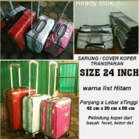 COVER / PLASTIK / SARUNG / PELINDUNG KOPER 24 INCHI / 24IN ANTI AIR