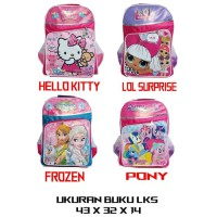 Tas Ransel Anak SD LOL - PONY  - Hello Kitty - FROZEN