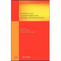 Models and Algorithms for Global Optimization: Essays Dedicated to Antanas Zilinskas on the Occasion of His 60th Birthday (Hardcover)