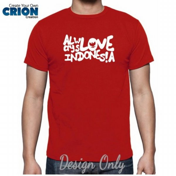 harga Kaos Indonesia - Always Love Indonesia - By Crion elevenia.co.id