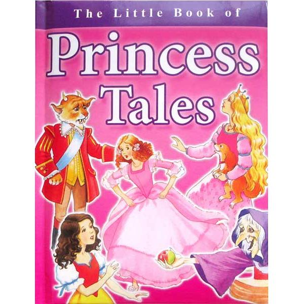 The Little Book of Princess Tales
